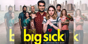 GIVEAWAY: Be among the first in Canada to see THE BIG SICK, with Geeks are Sexy
