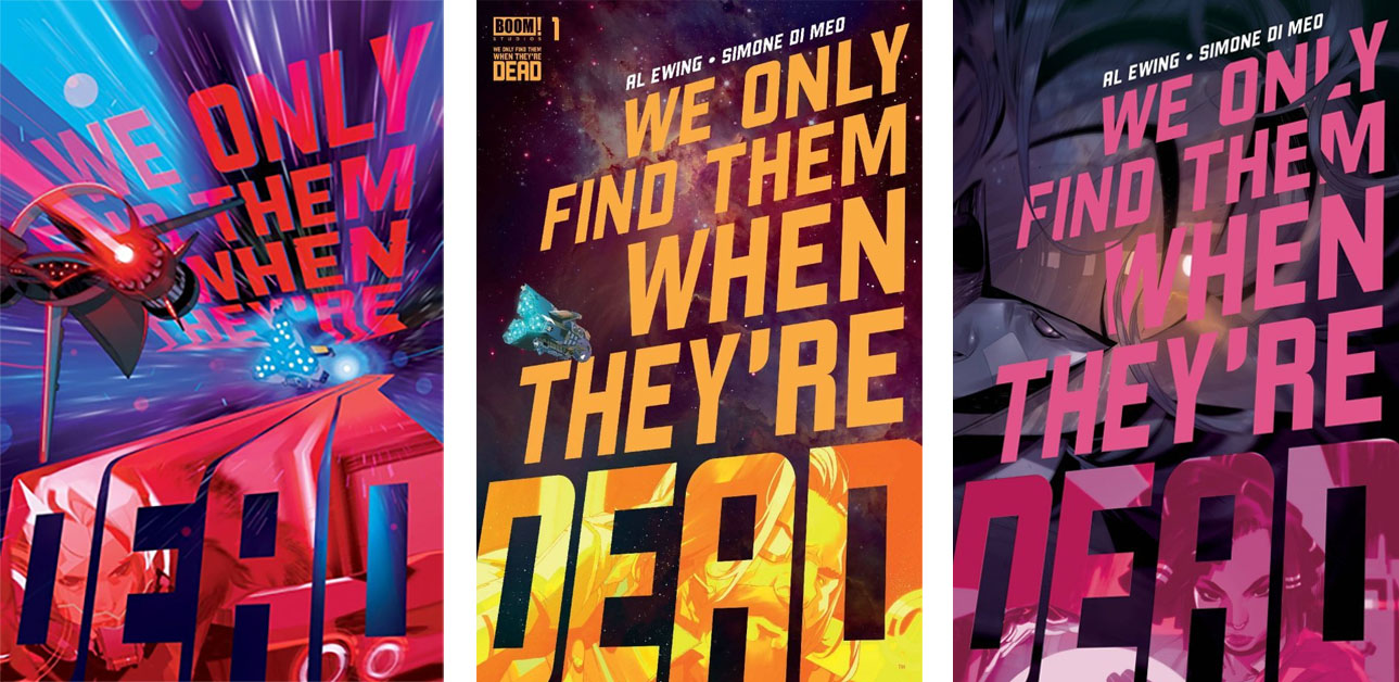WE ONLY FIND THEM WHEN THEY'RE DEAD Cover Art